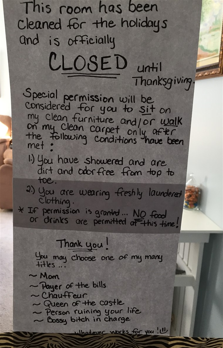 Michele Keylor cleaned her living room in preparation for Thanksgiving on November 5, then hung this sign closing the area off to her four kids until the holiday.